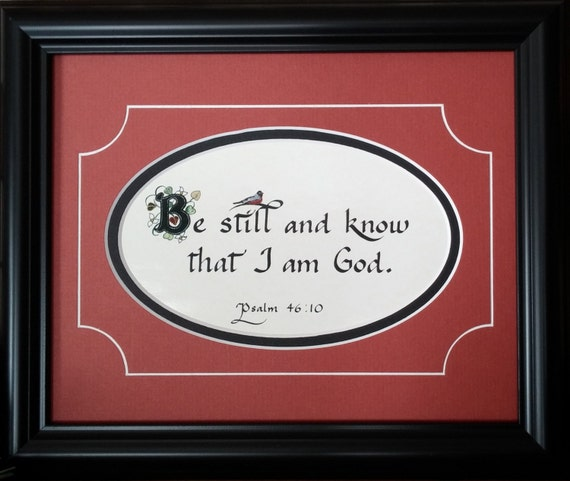 Be still and know that I am God framed and matted calligraphy bible scipture verse from psalm 46:10