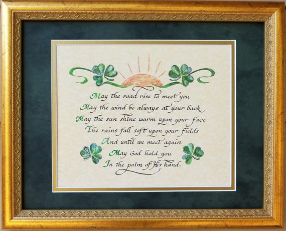 Irish Blessing prayer May the road rise up print framed and matted gift with shamrocks and calligraphy for home, gift and St. Patrick's day