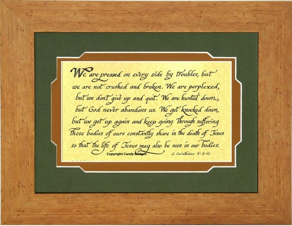 We are pressed on every side Corinthians Bible verse in calligraphy matted and framed. A comforting scripture  2 Corinth 4