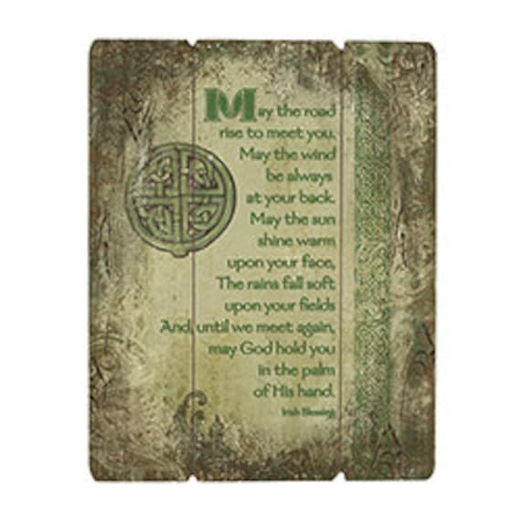 Irish Blessing May the road rise up to meet you pre printed pallet sign for home, church or Irish friendship gift