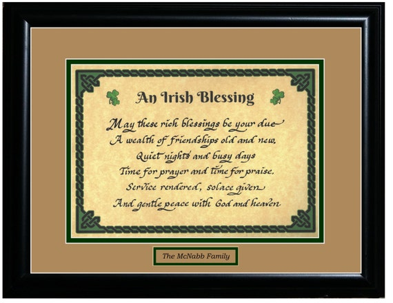 An Irish Blessing May these rich blessings be your due A wealth of friendships old and new, Quiet nights and busy days print framed