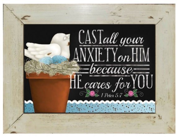 Cast all your anxiety on Him Framed Scripture Verse in farmhouse frame Anxiety Bible Verse framed art 1 Peter 5 verse 7