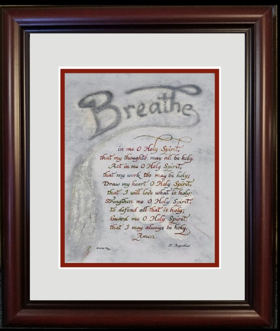 St. Augustine verse Breathe in me O Holy Spirit print in calligraphy for RCIA, Confirmation and pastor, priest, minister or deacon
