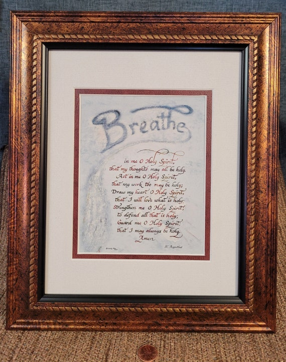 St. Augustine Breathe in me O Holy Spirit prayer verse calligraphy for RCIA, Confirmation pastor, priest, minister or deacon