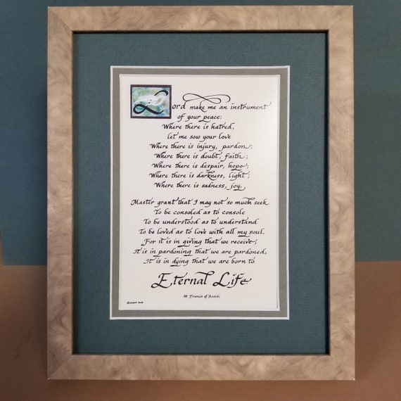 "Saint Francis Peace Prayer calligraphy Poem Verse framed and matted 8"" X 10"" desktop picture"