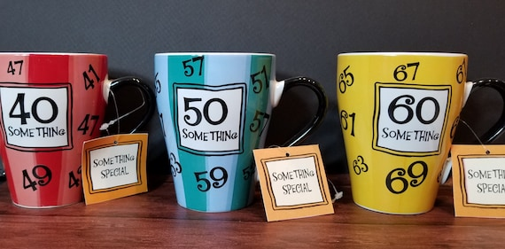 Birthday Coffee Mug 40 mug 50 mug 60 mug café style for birthday