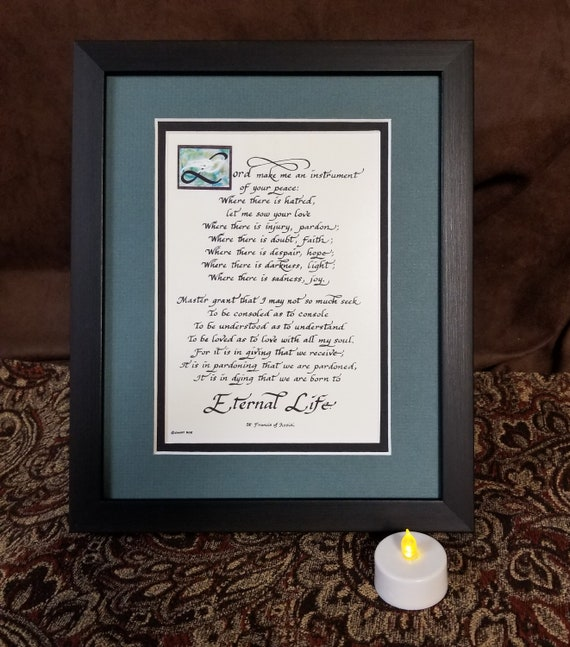 """Saint Francis Peace Prayer calligraphy Poem Verse framed and matted 8"""" X 10"""" desktop picture"""