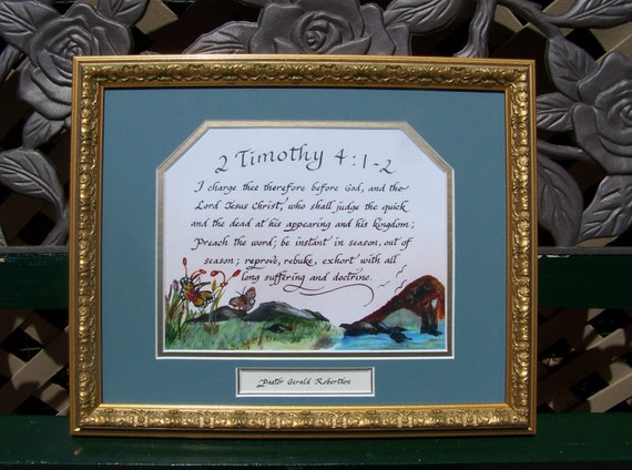 2 Timothy 4:1-2  for Pastors, Preachers, Ministers and Evangelists framed and matted personalized art and calligraphy wall decor