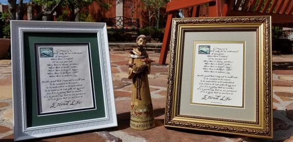 "Saint Francis Prayer of Peace matted and framed Calligraphy print 8"" X 10"" white ornate decorative frame or Gold frame both easel backed"
