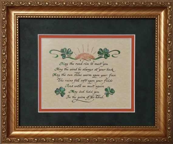 May the road rise up Irish Blessing Calligraphy Print framed and matted picture for House Warming, St. Patrick's Day, and gift giving