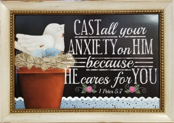 Cast all your anxiety Scripture verse framed Scripture Motivational Verse for friend, loved one, Mother, Father or Office. 1 Peter 5:7