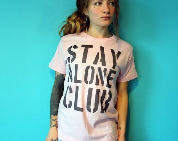 Stay Alone Club