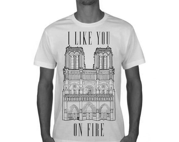 I like you on fire-Notre Dame de Paris-tshirt man white