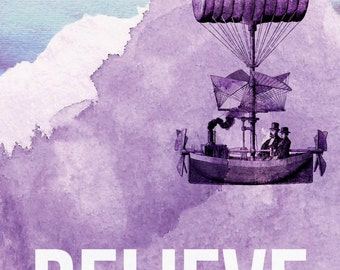 Watercolor Steampunk Giclee Print, She Believed She Could, Watercolor Art, BELIEVE, Encourage, Airship, Encourage Poster, Watercolor Print
