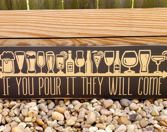 Bar Sign Man Cave Decor Home Pub If You Pour It They Will Come Beer Hand Painted Wood