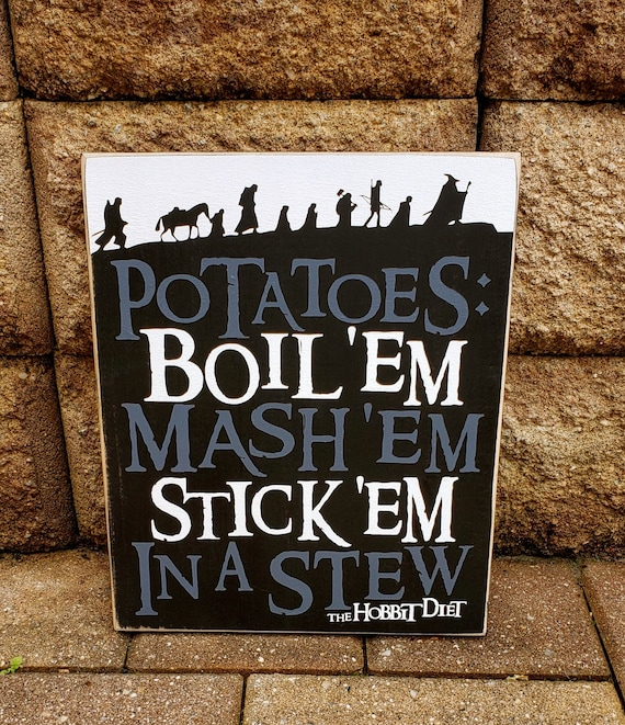 Lord Of The Rings Sign Hobbit Diet Potatoes Lotr Tolkien Etsy