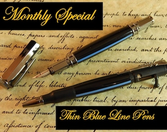 Monthly Special - Thin Blue Line Pen - Fountain Pen or Ballpoint