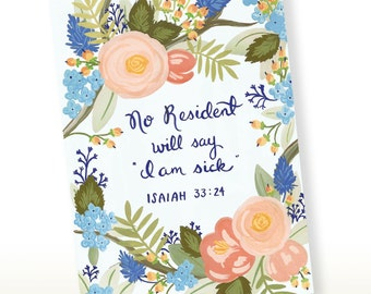Greeting Card - No Resident Will Say I am Sick - Isaiah 33:24 - Scriptural Greeting Card, Scripture Art, Encouragement Card, Get Well Card