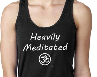 Yoga Clothing For You Ladies Heavily Meditated with OM Womens Ideal Tanktop = N1533-HEAVILYOM