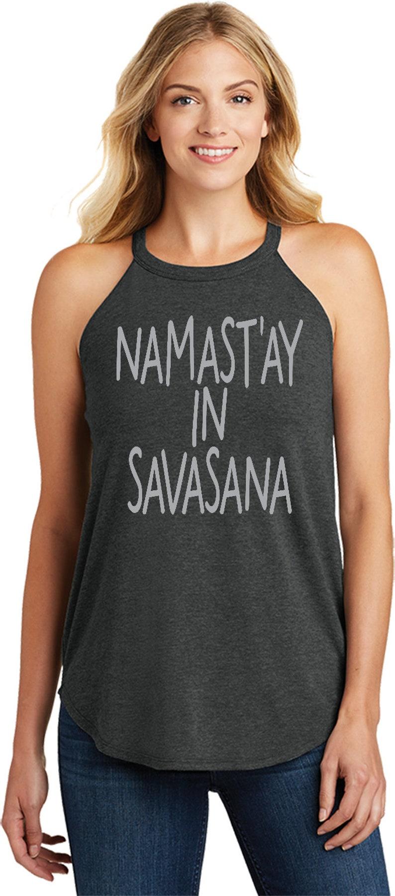 Namastay in Savasana Ladies Yoga Tri Blend Rocker Tanktop = SAVASANA-DT137L