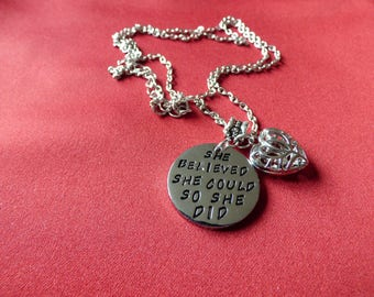 She believed she could, so she did - Inspirational Necklace for Friend / Good Luck