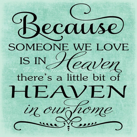 Svg Dxf Png Because Someone We Love Is In Heaven Etsy