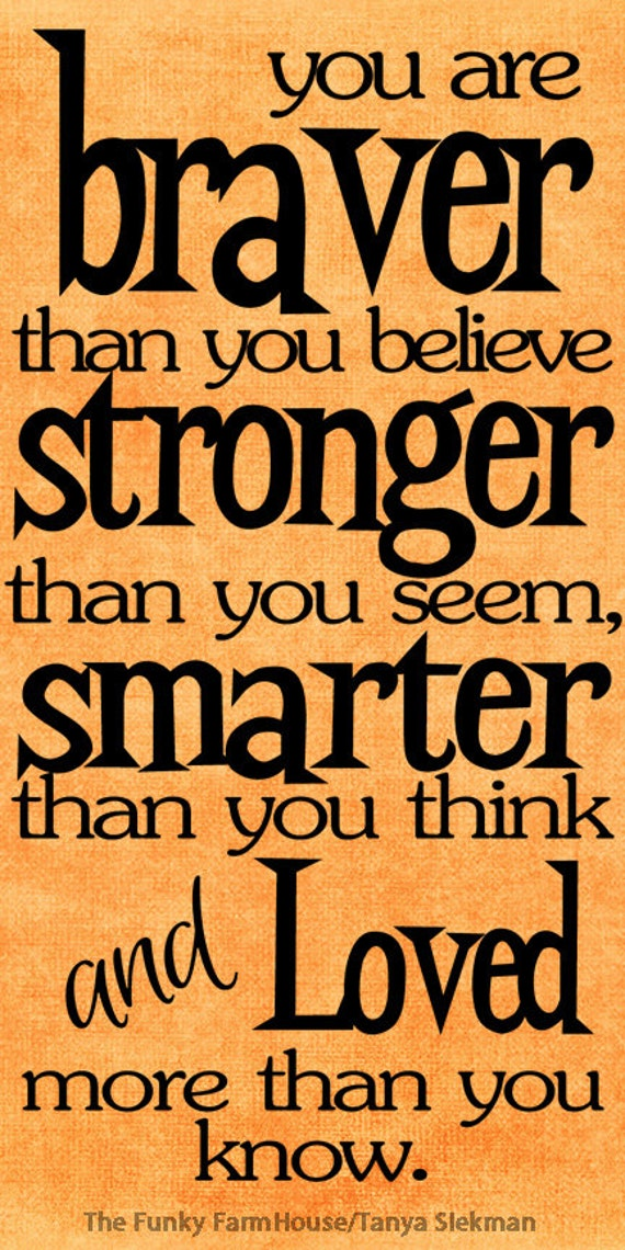 Svg Dxf Png You Are Braver Than You Believe Stronger Etsy