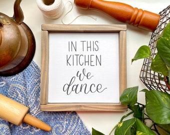 In this kitchen we dance wood framed sign - kitchen decor