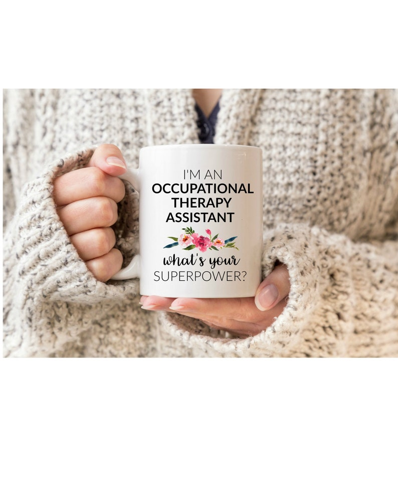 Im An Occupational Therapy Assistant Whats Your Etsy