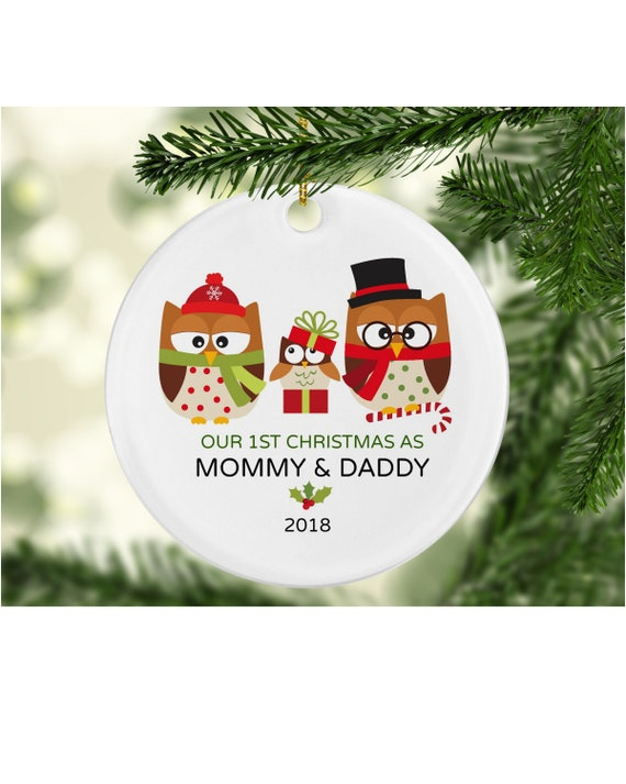 First Christmas.Our First Christmas As Mommy And Daddy Mommy Daddy Ornaments Gift For New Parents Christmas Owls New Mom And Dad Ornament