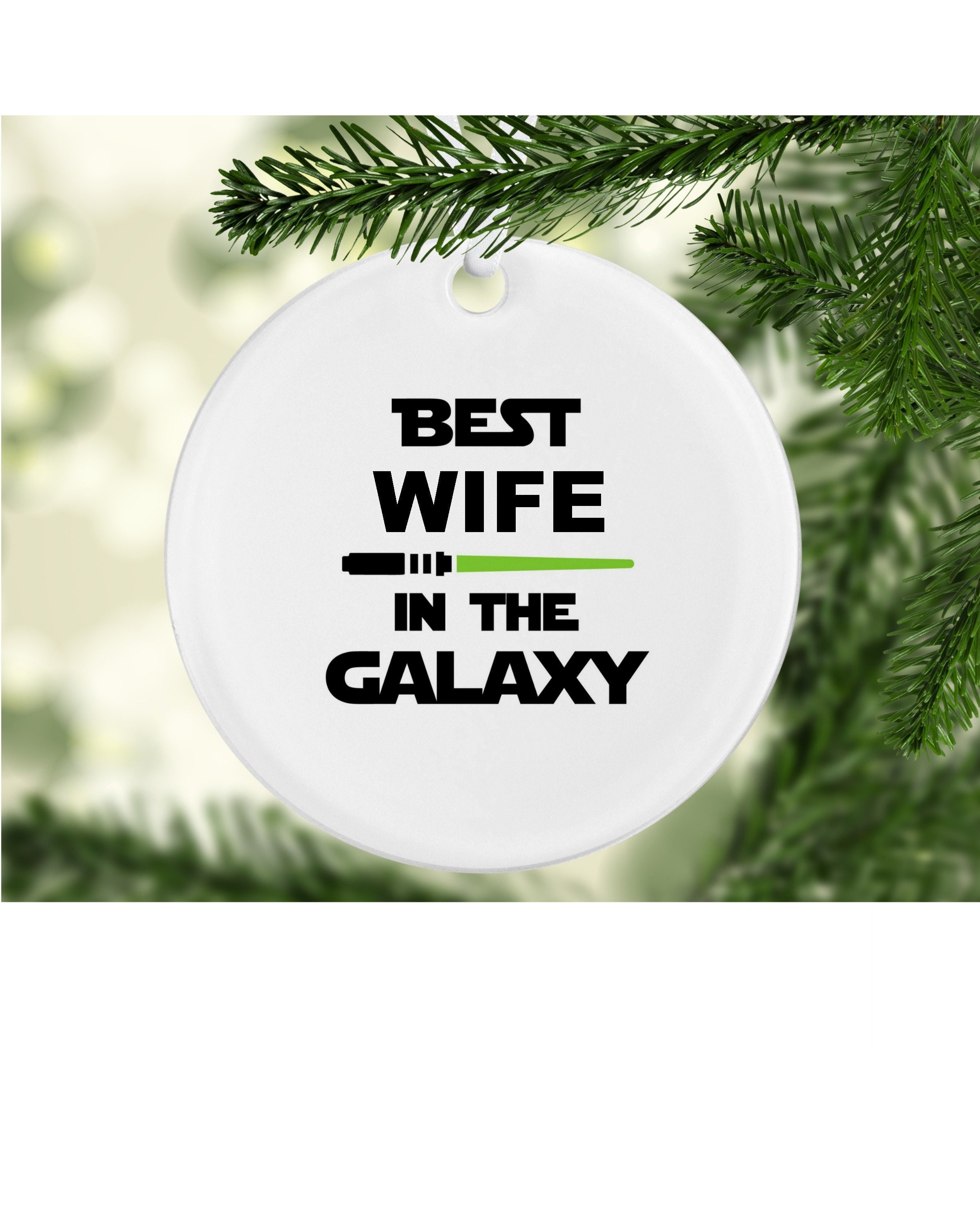 Best Wife in the Galaxy Ornament Best wife in the galaxy | Etsy