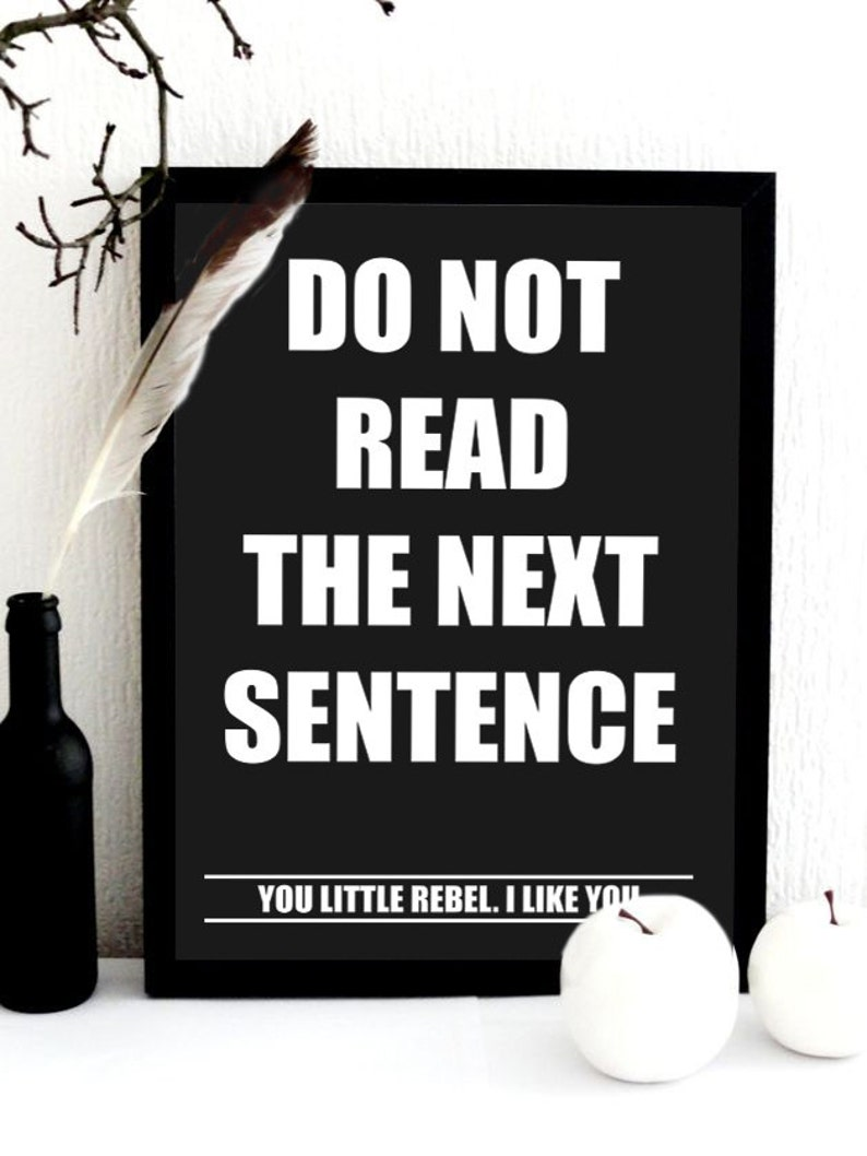 ed0512e4029 Do Not Read the next sentence Typography Design Black and