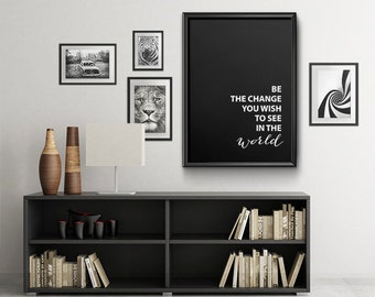 "Be the changeMotivational Quote Typographic Art Instant Download print, Scandinavian Design Typography Poster 50x70, 24x36"", 8x10"""
