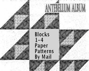 Antebellum Album. 2018 BOM Patterns 1-4 from Barbara Brackman's Civil War Quilts Blog. Paper Pattern in the Mail. Historic Pieced Designs.
