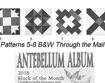 Antebellum Album. 2018 BOM Patterns 5-8 from Barbara Brackman's Civil War Quilts Blog. Paper Pattern in the Mail. Historic Pieced Designs.