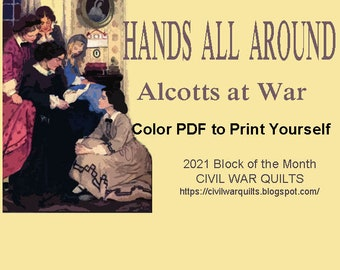 Hands All Around: Alcotts at War 12 pieced stars inspired by Little Women. BOM by Barbara Brackman 2021. PDF Download Now.