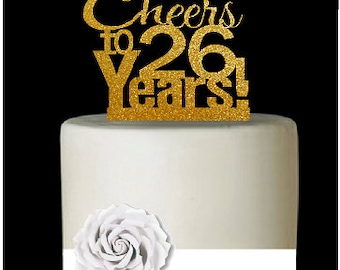 Item026CTA 26th Birthday Anniversary Cheers Soft Gold Glitter Sparkle Elegant Cake Decoration Topper