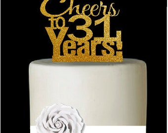Item031CTA 31st Birthday Anniversary Cheers Soft Gold Glitter Sparkle Elegant Cake Decoration Topper