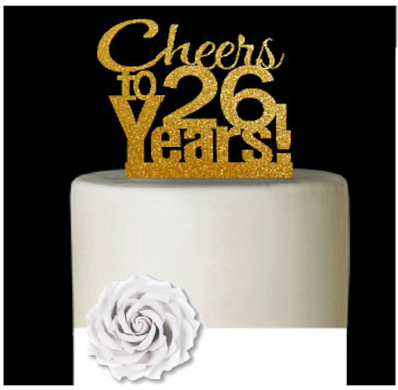 Item026CTA 26th Birthday Anniversary Cheers Soft Gold