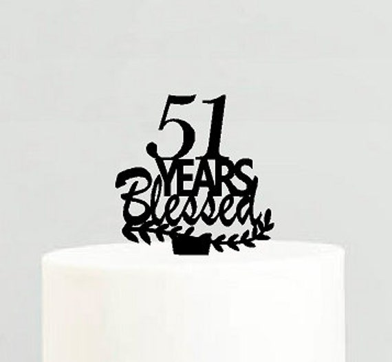 51st Birthday Anniversary Blessed Years Cake Decoration Topper