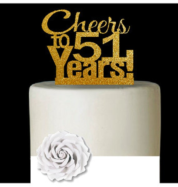 Item051CTA 51st Birthday Anniversary Cheers Soft Gold