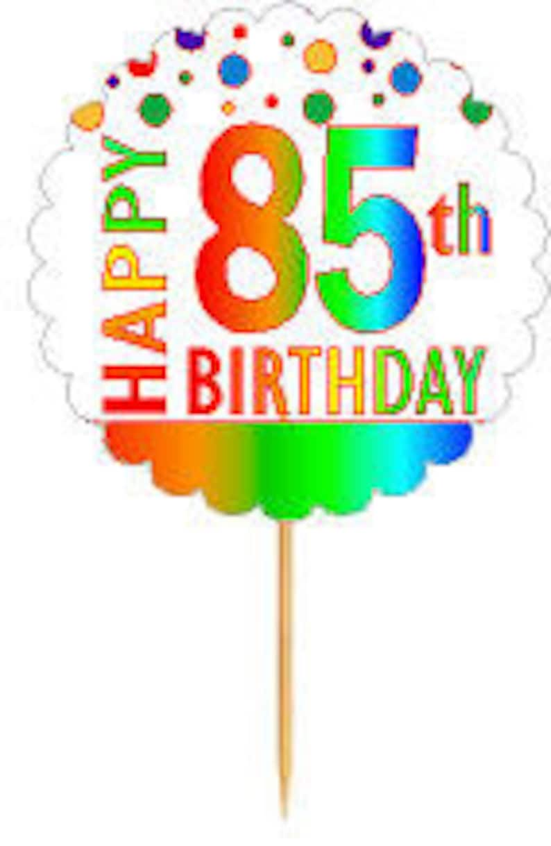 Happy 85th Birthday Rainbow Cupcake Decoration Topper Picks