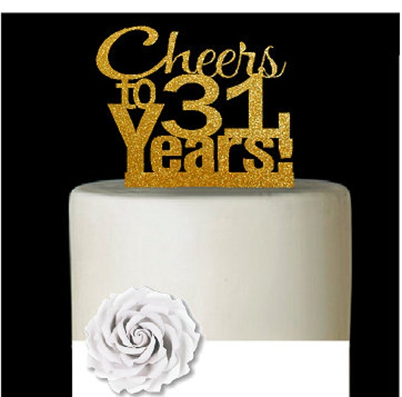 Item031CTA 31st Birthday Anniversary Cheers Soft Gold
