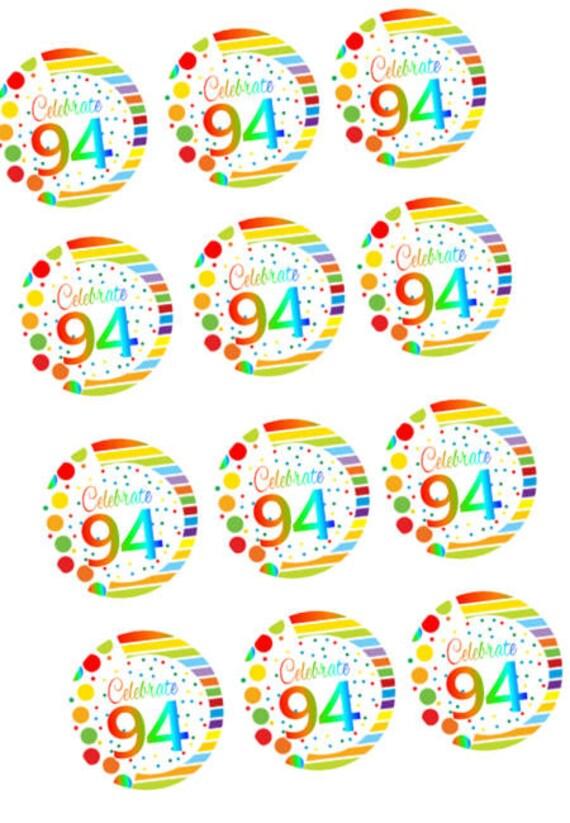 ItemRE 095 Happy 94th Birthday 2inch Rainbow Edible Cupcake