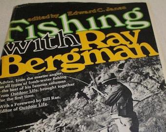 Vintage Fishing with Ray Bergman 1970  Fishing Book Collectible Tying Flies Angler