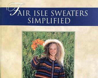 Fair Isle Sweaters Simplified: Philosopher's Wool, Paperback