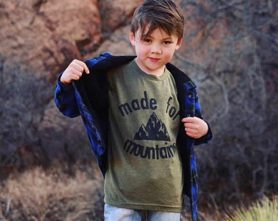 Made For Mountains Shirt | Kids Shirt | Adventure | Outdoors | Infant Shirt | Toddler Shirt | Cool Kids Clothes | Explore | Adventure Awaits