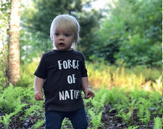 Force of Nature Kids Shirt | Kids Tee | Kids T-Shirt | Kids Clothing | Toddler Shirt | Toddler Tee | Hiking | Camping | Playing Shirt | Wild