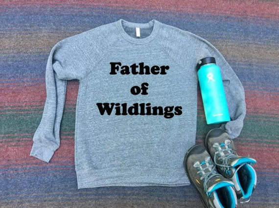 Dad Shirt | Father of Wildlings | Dad Sweatshirt | Fall Sweatshirt | Dad Life | Wild Child | Dad Gift | Sweater | Fall Tees | Sweatshirt Men
