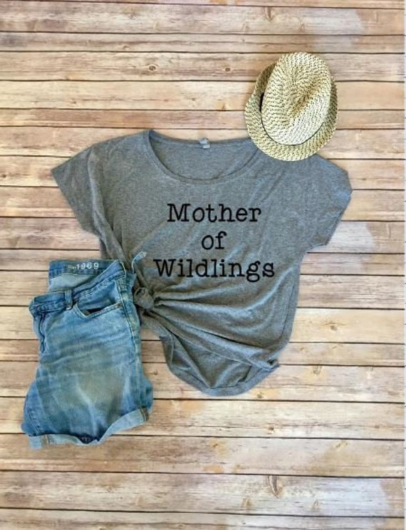 Mother Of Wildlings | Mom Tee | Mom Shirt | Wild Kids Shirt | Mama Shirt | Mama Tee | Raise Wild Things | Cool Mom Shirt | Mom Clothing